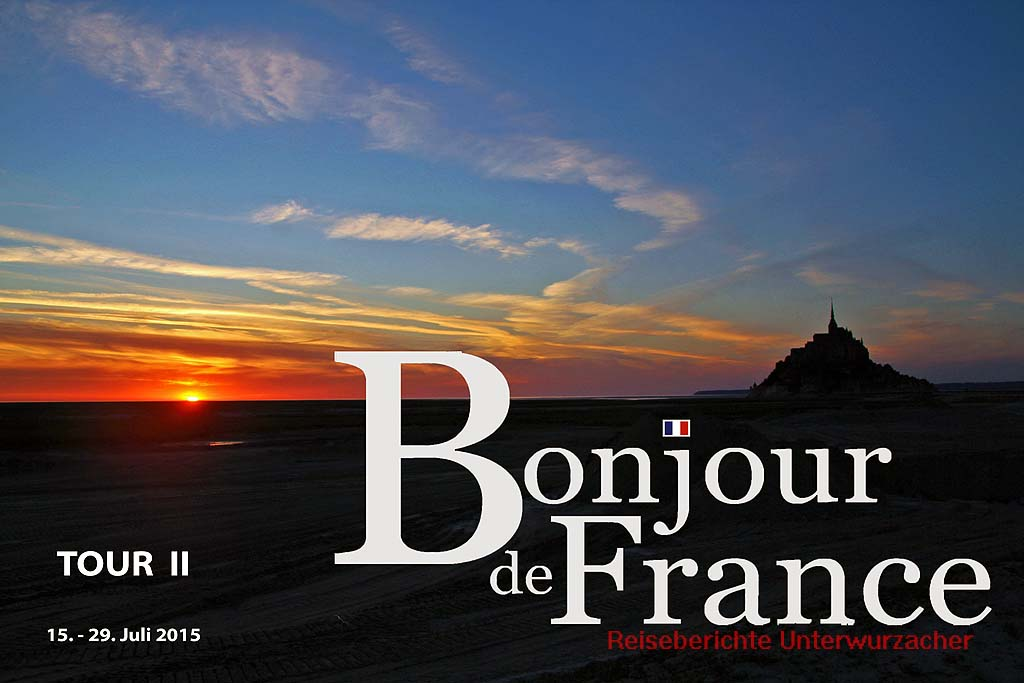 Loiretal und Bretagne – Teil 1