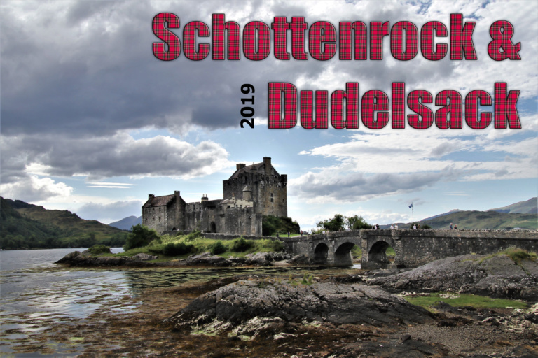 Read more about the article Schottenrock und Dudelsack – Teil 1